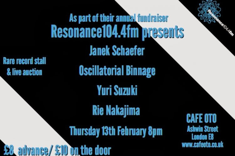 Oscillatorial Binnage Play Cafe Oto – Feb 13th